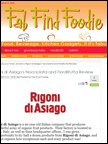 Fab Find Foodie - Rigoni di Asiago, Aug 2010